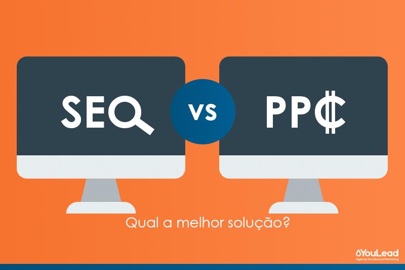 SEO vs PPC: Qual a solução mais eficaz?