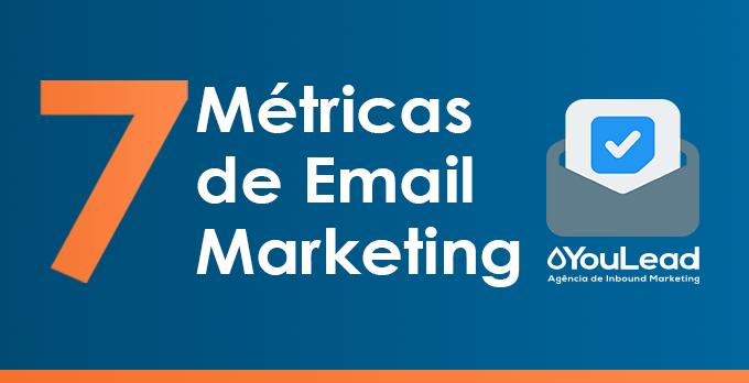 7 Métricas de email marketing