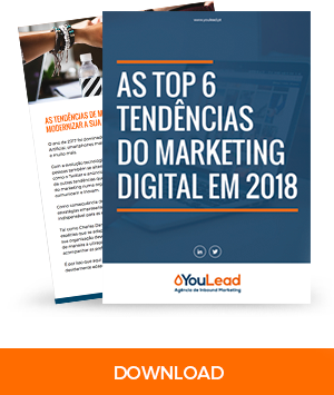 As top 6 tendências do marketing digital em 2018